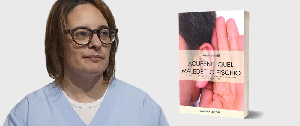 Il libro di Daria Caminiti Acufene quel maledetto fischio